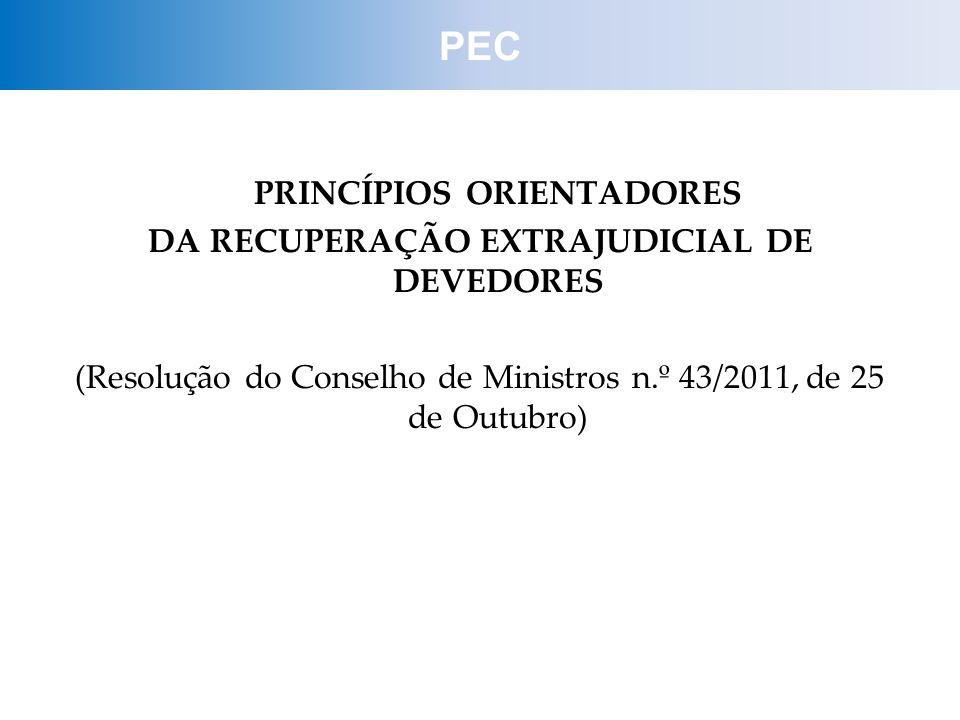 PRINCÍPIOS ORIENTADORES DA RECUPERAÇÃO EXTRAJUDICIAL DE DEVEDORES
