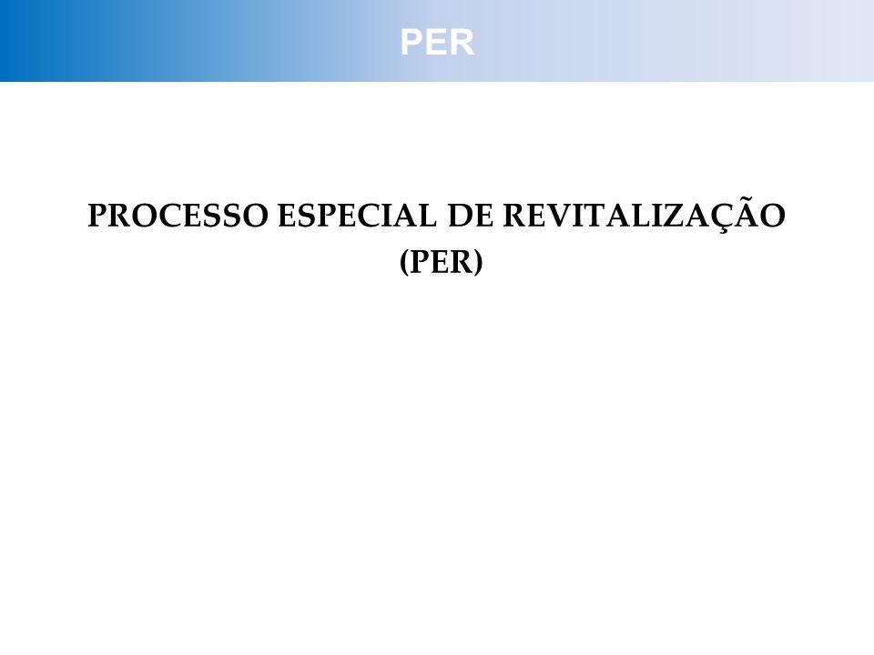 PROCESSO ESPECIAL DE REVITALIZAÇÃO