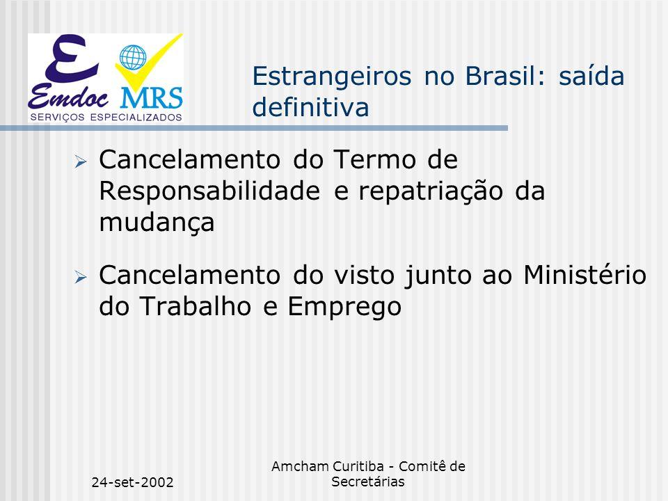 Estrangeiros no Brasil: saída definitiva