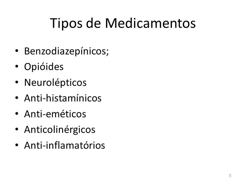 Tipos de Medicamentos Benzodiazepínicos; Opióides Neurolépticos