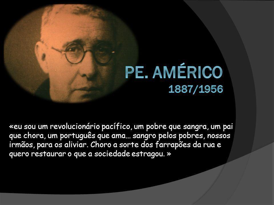 Pe. Américo 1887/1956