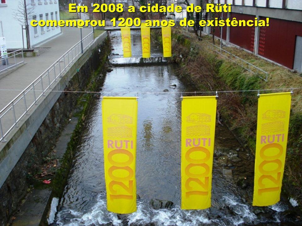 Em 2008 a cidade de Rüti comemorou 1200 anos de existência!