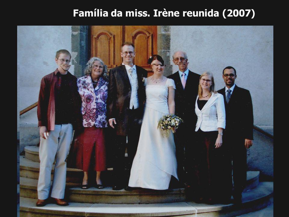 Família da miss. Irène reunida (2007)