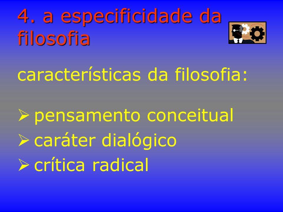 4. a especificidade da filosofia