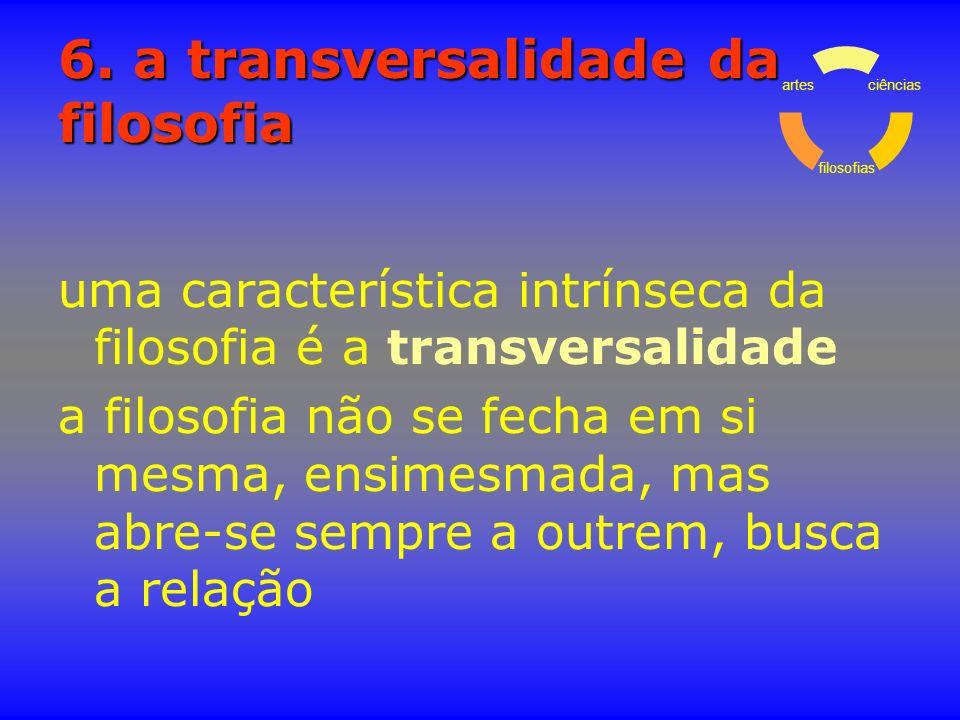 6. a transversalidade da filosofia