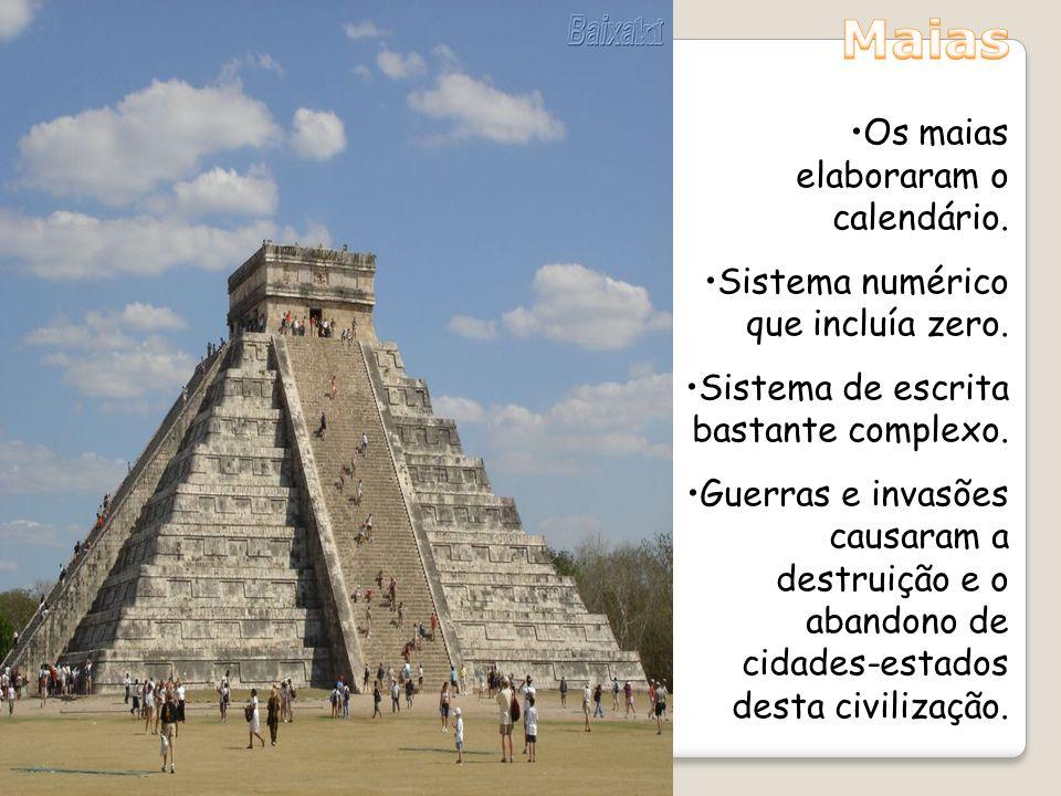 Maias Os maias elaboraram o calendário.
