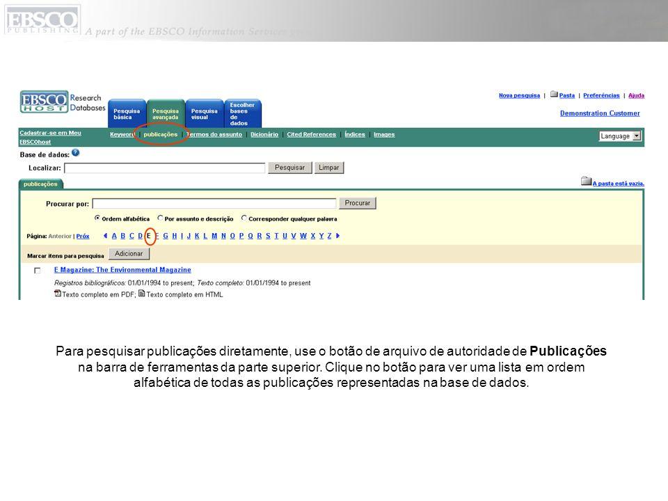 Para pesquisar publicações diretamente, use o botão de arquivo de autoridade de Publicações