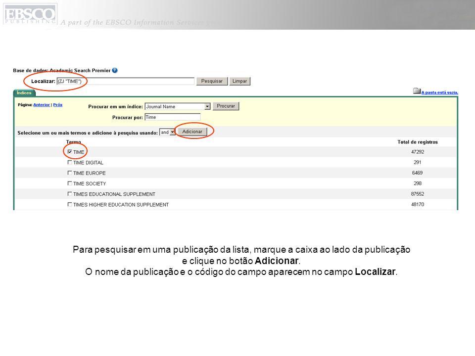 O nome da publicação e o código do campo aparecem no campo Localizar.