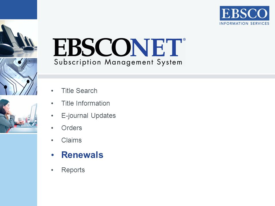 Renewals Title Search Title Information E-journal Updates Orders