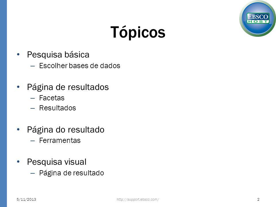 Tópicos Pesquisa básica Página de resultados Página do resultado