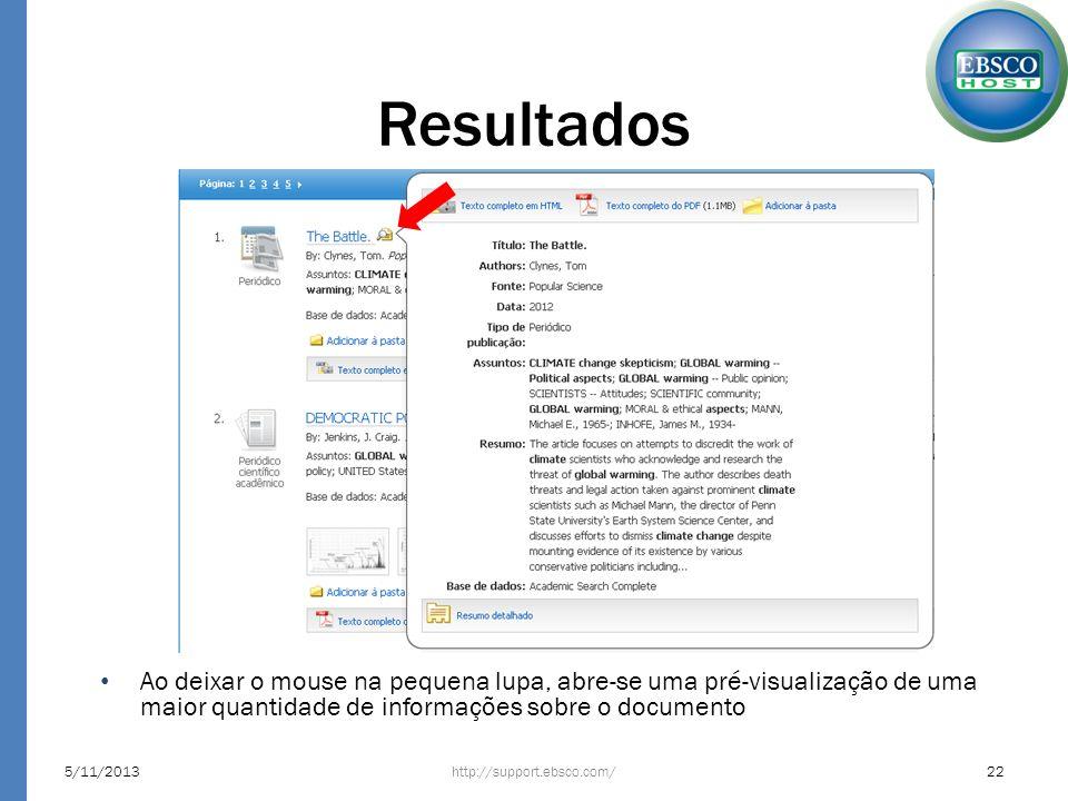 Resultados Ao deixar o mouse na pequena lupa, abre-se uma pré-visualização de uma maior quantidade de informações sobre o documento.
