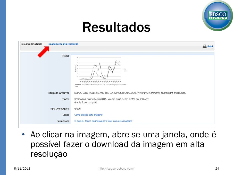 ResultadosAo clicar na imagem, abre-se uma janela, onde é possível fazer o download da imagem em alta resolução.