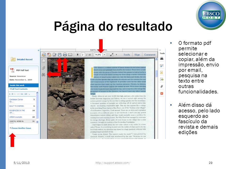 Página do resultado O formato pdf permite selecionar e copiar, além da impressão, envio por email, pesquisa na texto entre outras funcionalidades.