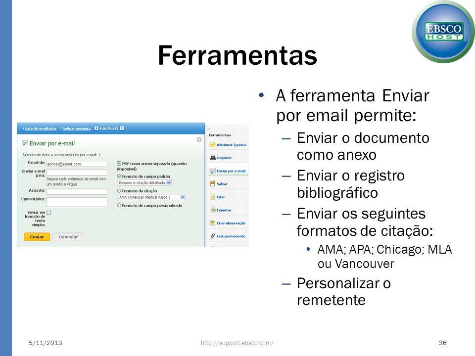 Ferramentas A ferramenta Enviar por email permite: