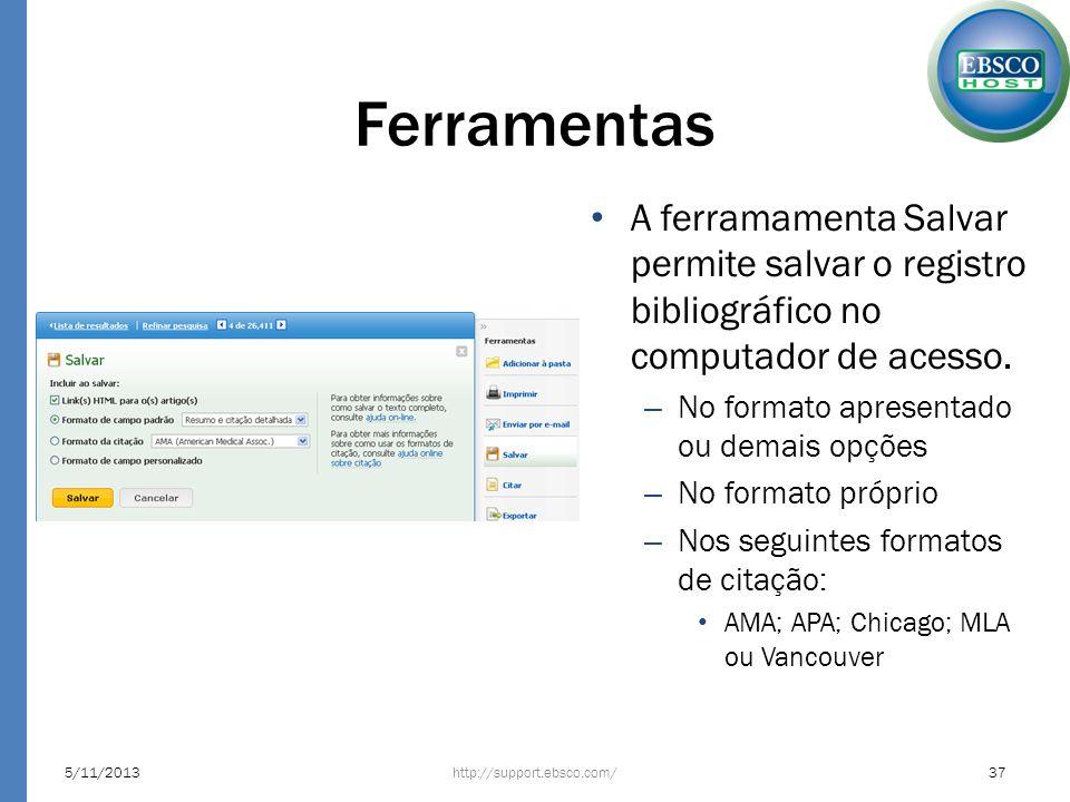 Ferramentas A ferramamenta Salvar permite salvar o registro bibliográfico no computador de acesso. No formato apresentado ou demais opções.