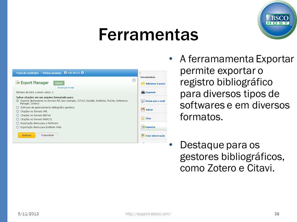 FerramentasA ferramamenta Exportar permite exportar o registro bibliográfico para diversos tipos de softwares e em diversos formatos.