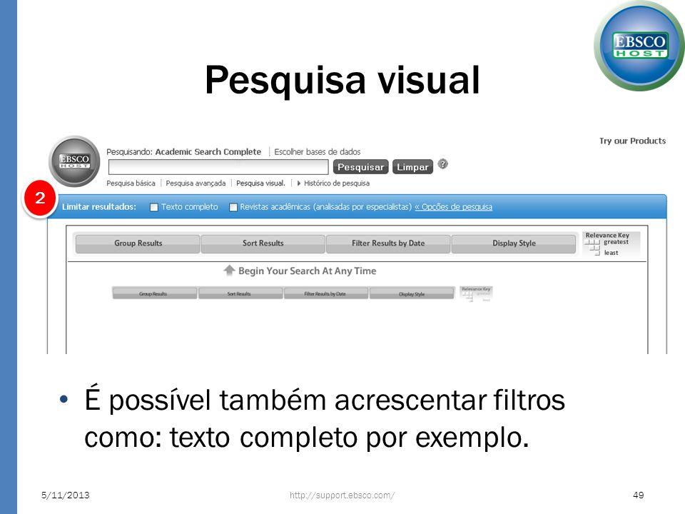 Pesquisa visual2. É possível também acrescentar filtros como: texto completo por exemplo. 23/03/2017.