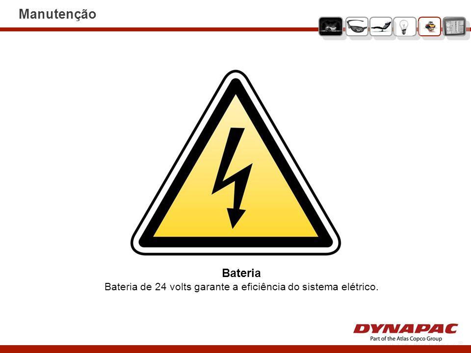 Bateria de 24 volts garante a eficiência do sistema elétrico.