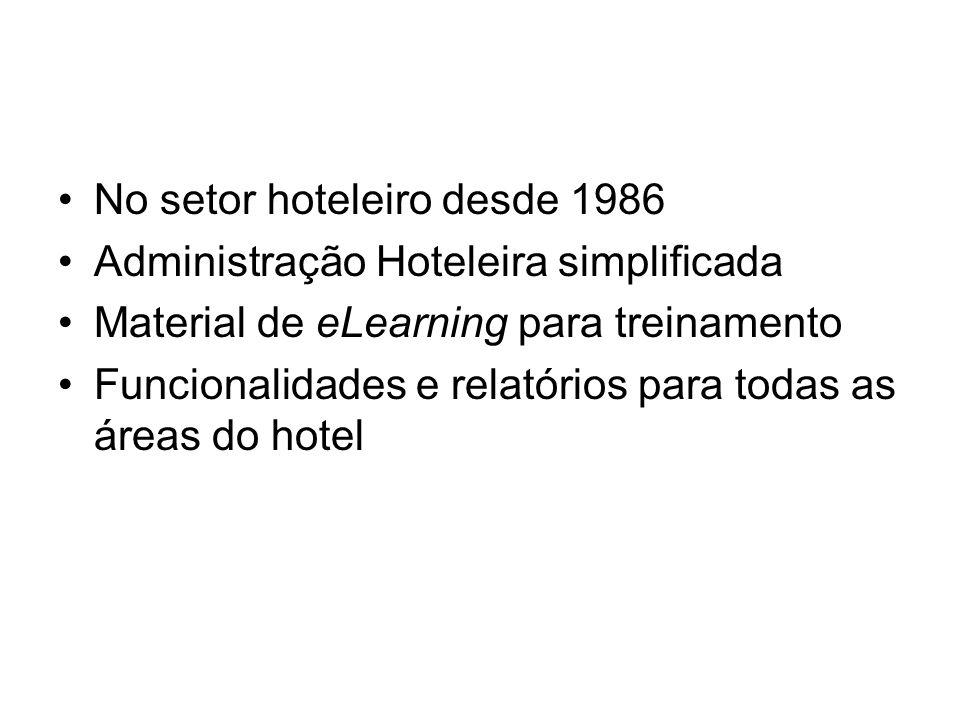 No setor hoteleiro desde 1986