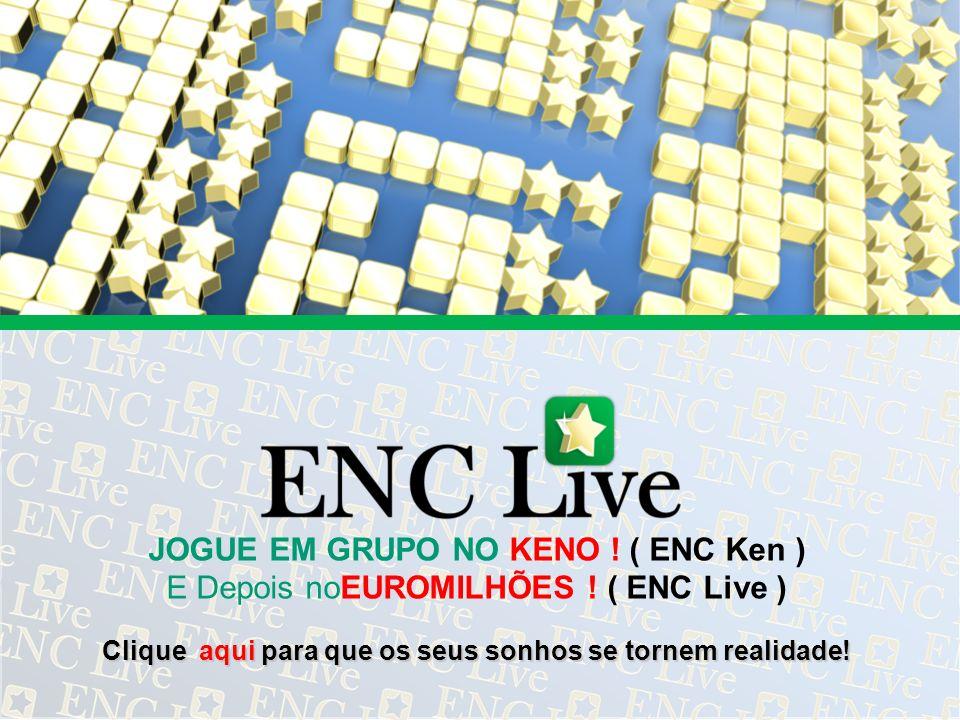 JOGUE EM GRUPO NO KENO ! ( ENC Ken )