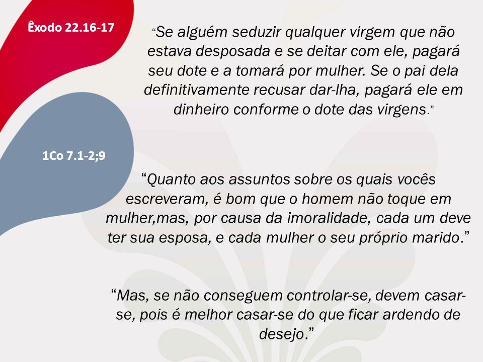 Êxodo 22.16-17