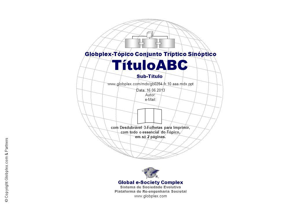 TítuloABC Sub-Título Globplex-Tópico Conjunto Tríptico Sinóptico