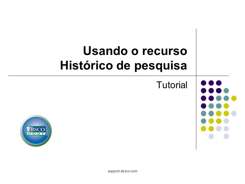 Usando o recurso Histórico de pesquisa