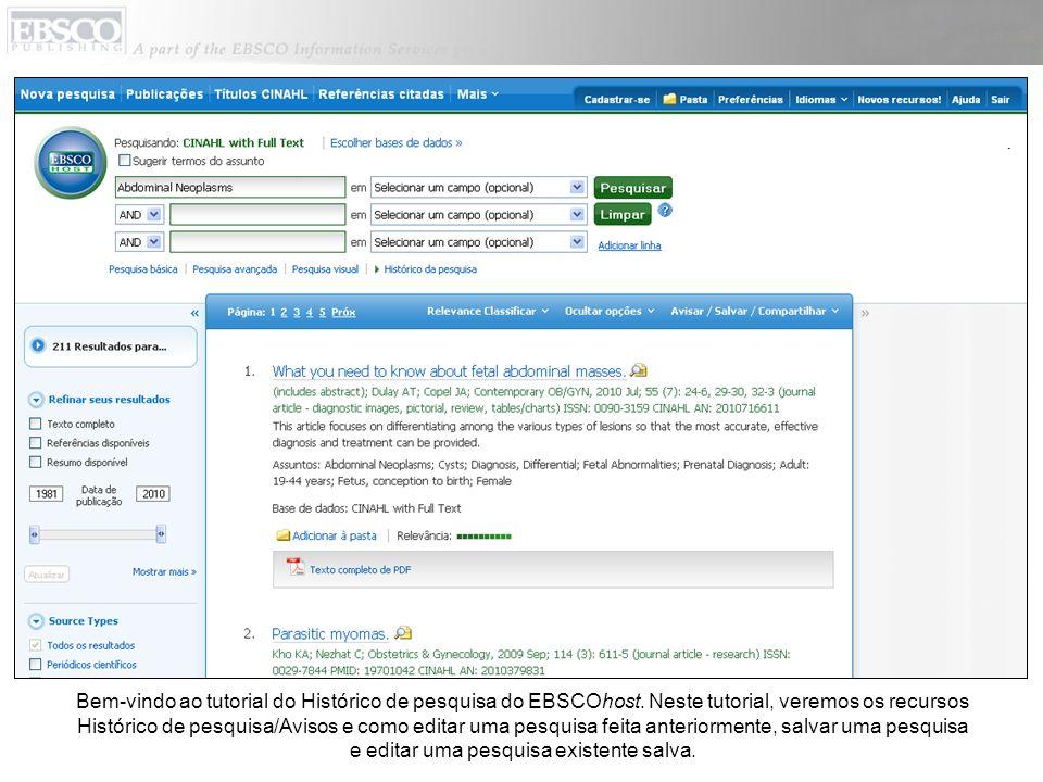 Bem-vindo ao tutorial do Histórico de pesquisa do EBSCOhost