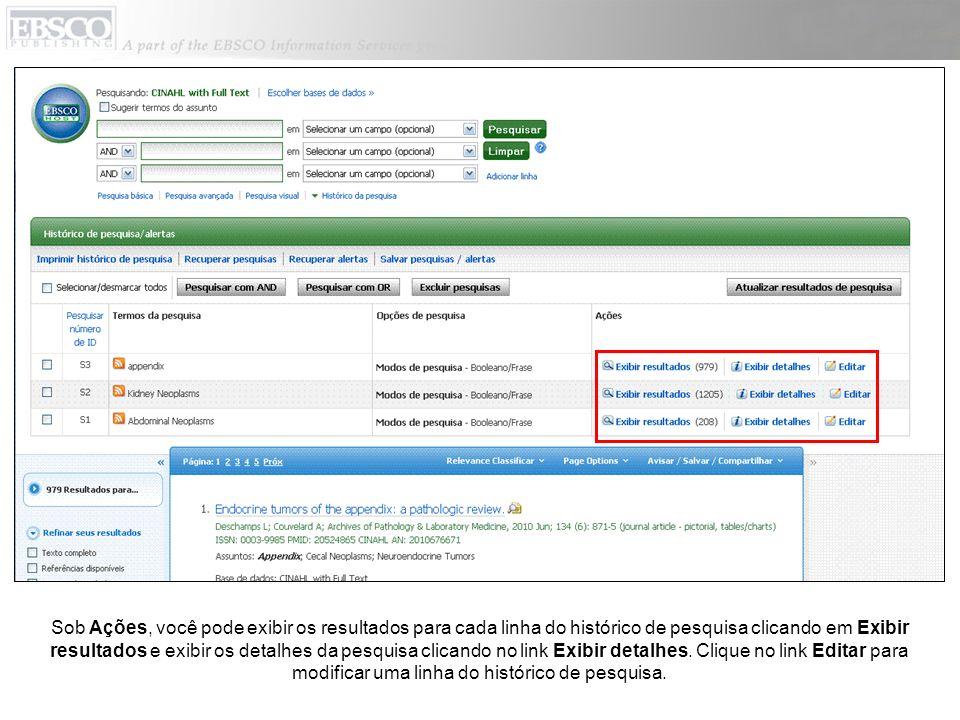 Sob Ações, você pode exibir os resultados para cada linha do histórico de pesquisa clicando em Exibir resultados e exibir os detalhes da pesquisa clicando no link Exibir detalhes.