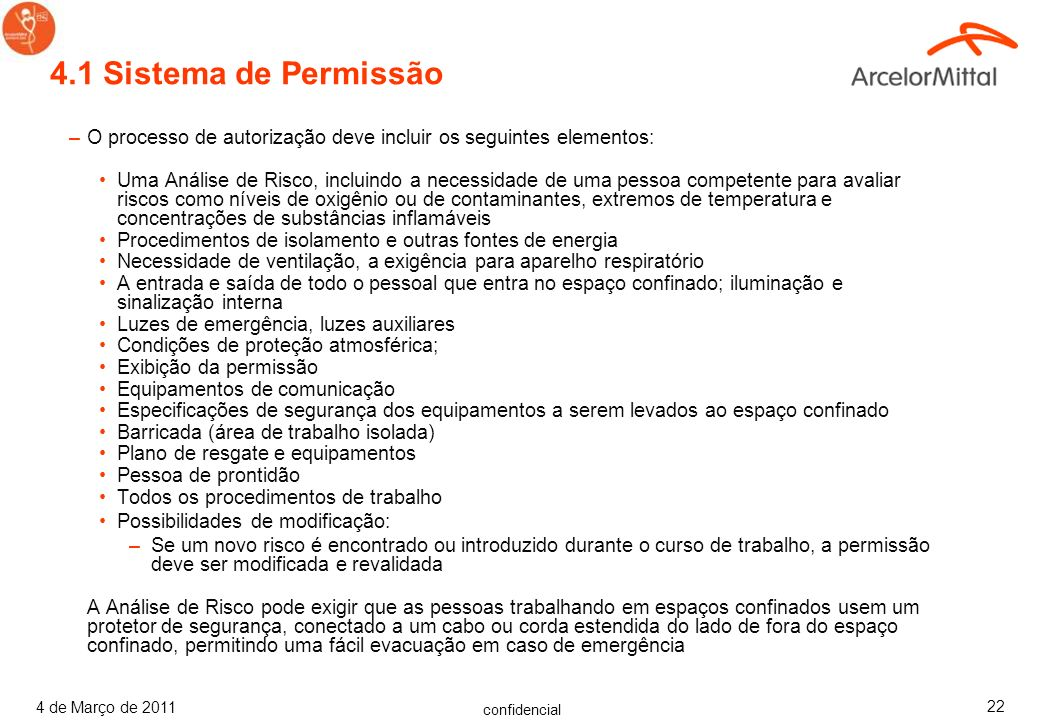 4.1 Sistema de PermissãoO processo de autorização deve incluir os seguintes elementos: