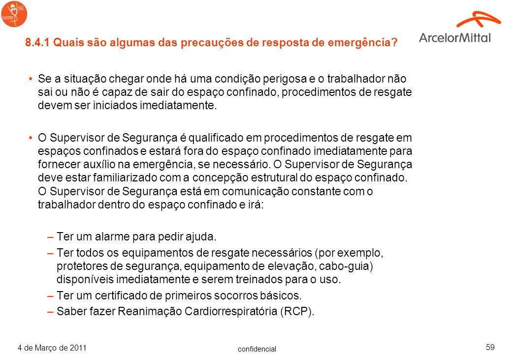 8.4.1 Quais são algumas das precauções de resposta de emergência
