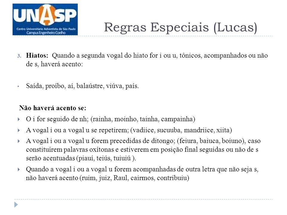 Regras Especiais (Lucas)