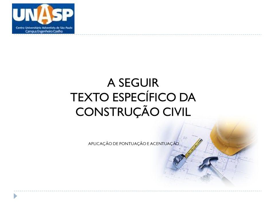 TEXTO ESPECÍFICO DA CONSTRUÇÃO CIVIL