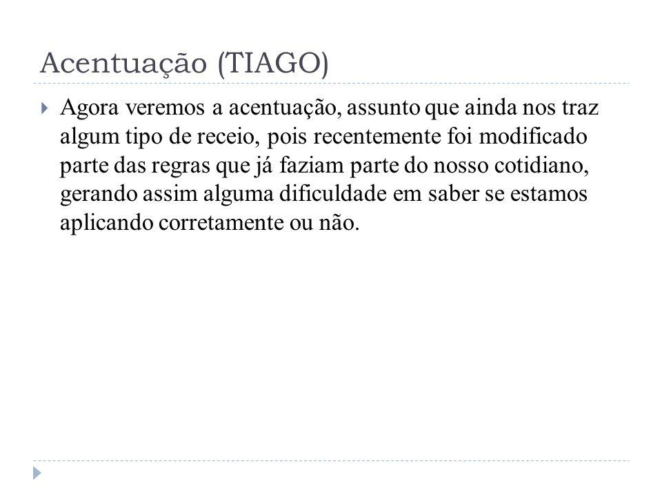 Acentuação (TIAGO)