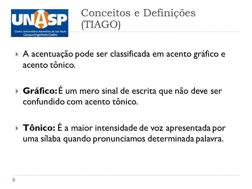 Conceitos e Definições (TIAGO)