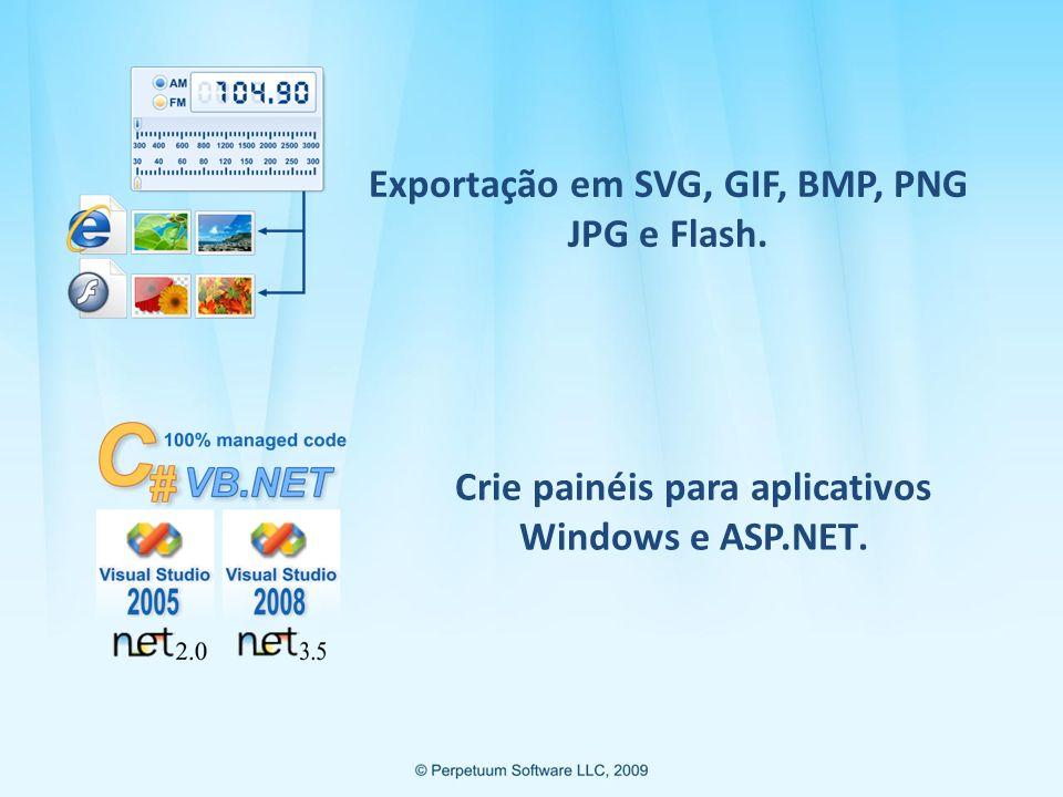 Exportação em SVG, GIF, BMP, PNG JPG e Flash.
