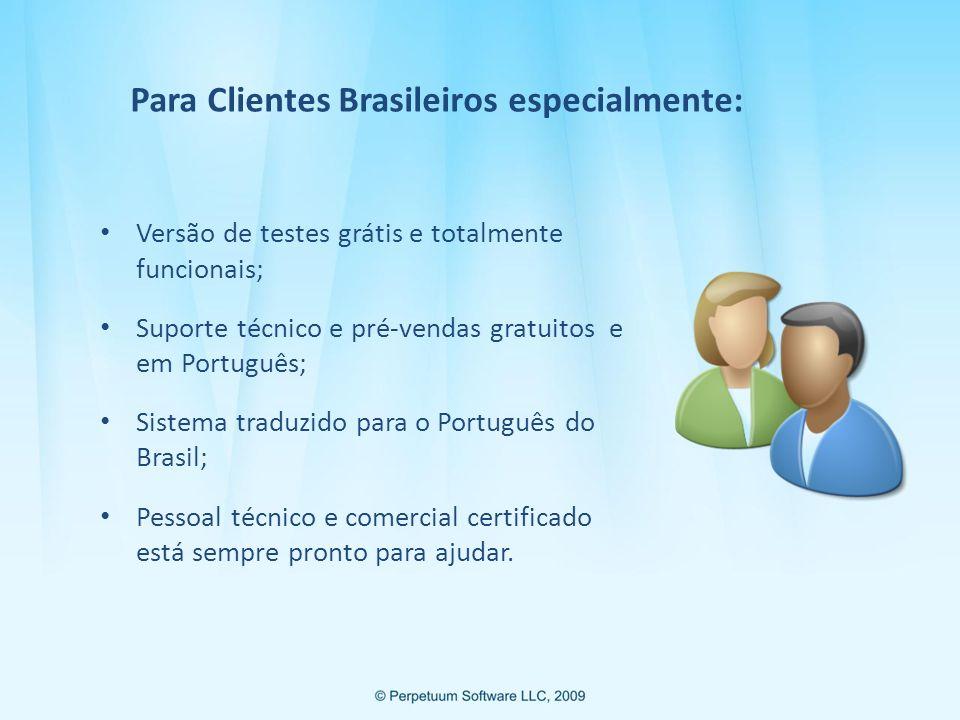 Para Clientes Brasileiros especialmente: