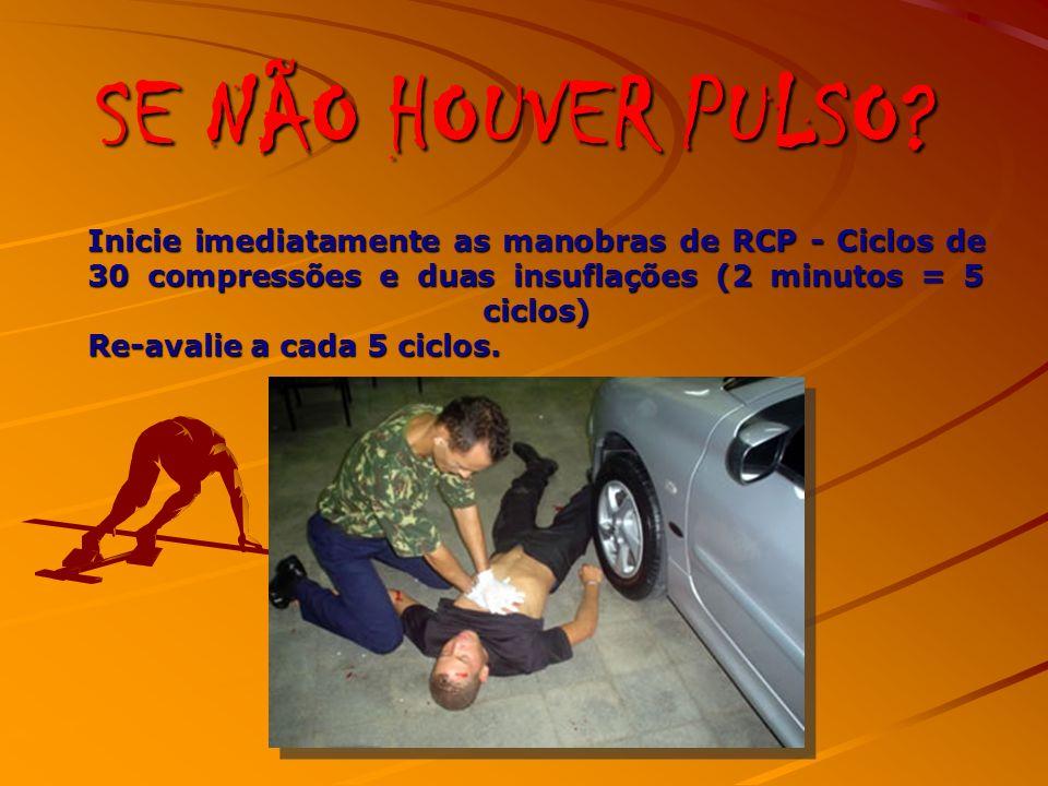 SE NÃO HOUVER PULSO