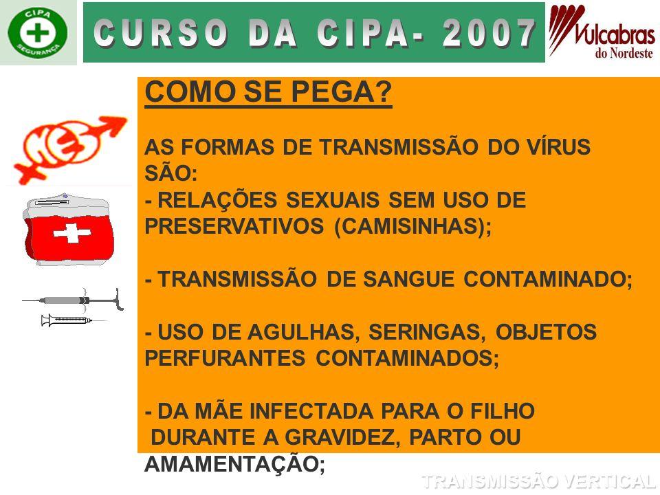 CURSO DA CIPA- 2007 COMO SE PEGA