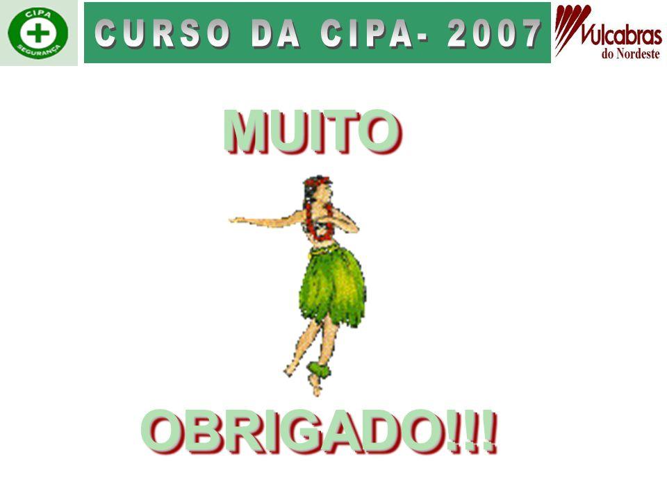 CURSO DA CIPA- 2007 MUITO OBRIGADO!!!