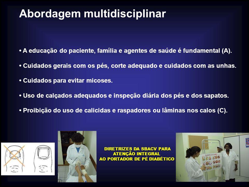 DIRETRIZES DA SBACV PARA ATENÇÃO INTEGRAL AO PORTADOR DE PÉ DIABÉTICO