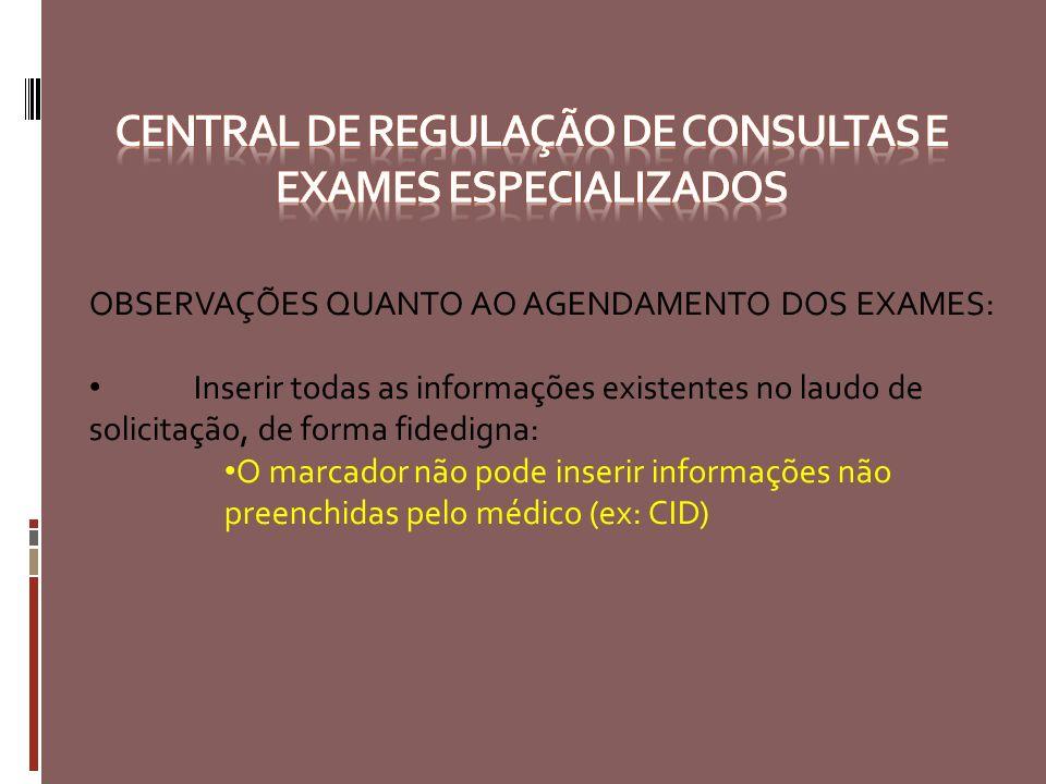 Central de regulação de consultas e exames especializados