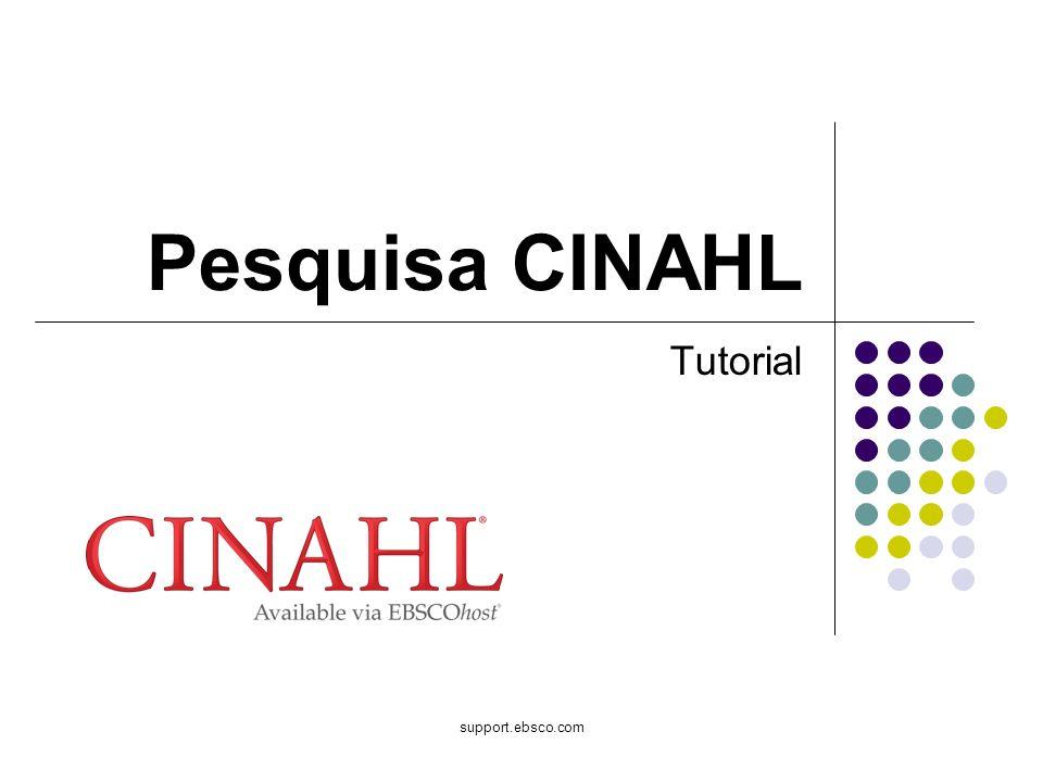 Pesquisa CINAHL Tutorial support.ebsco.com