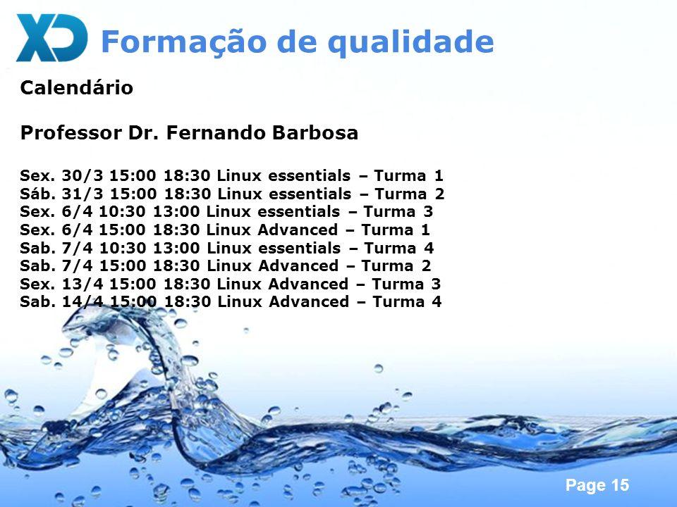 Formação de qualidade Calendário Professor Dr. Fernando Barbosa