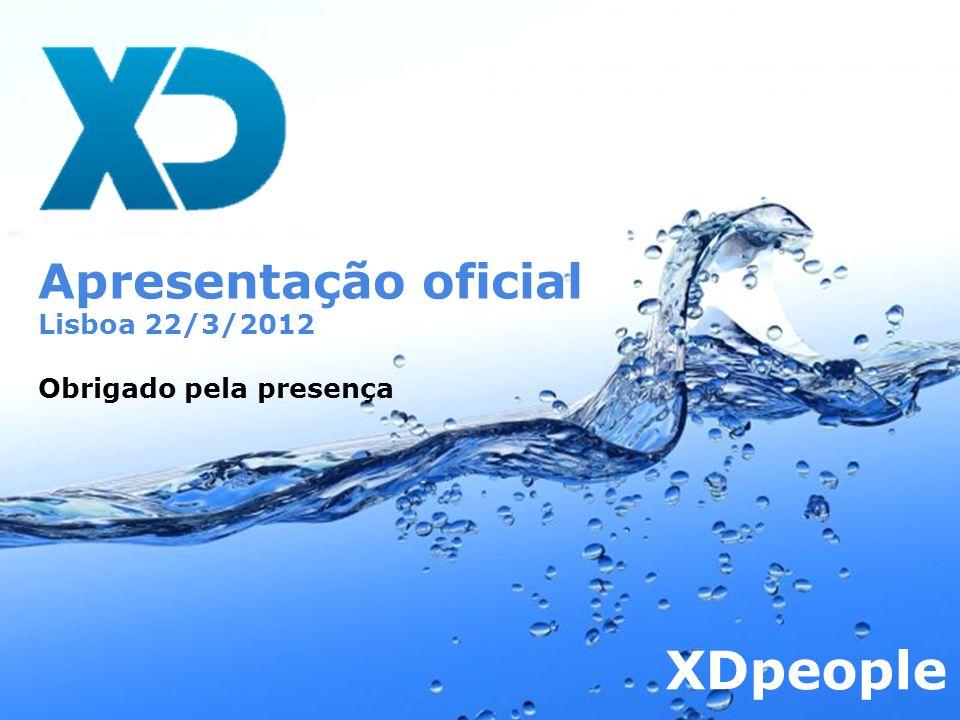 Apresentação oficial Lisboa 22/3/2012 Obrigado pela presença XDpeople