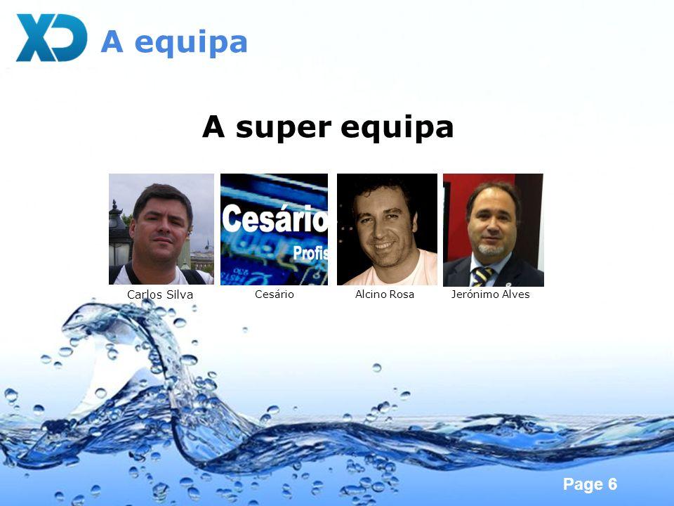 A equipa A super equipa Carlos Silva Cesário Alcino Rosa