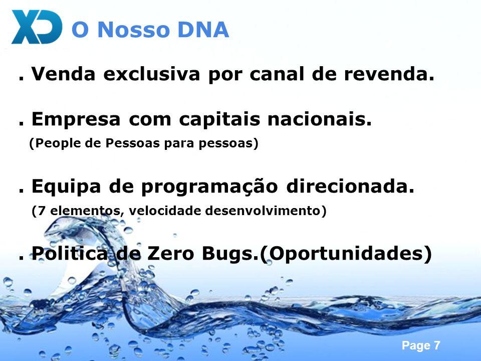 O Nosso DNA . Venda exclusiva por canal de revenda.