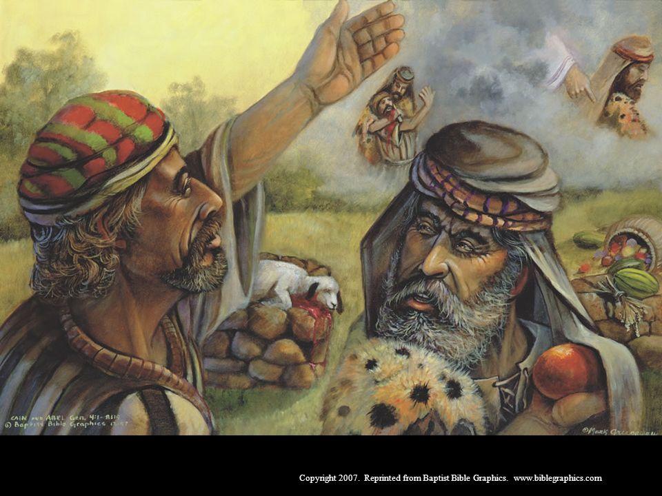 Caim e Abel, Gên. 4-5. Nasceram pecadores