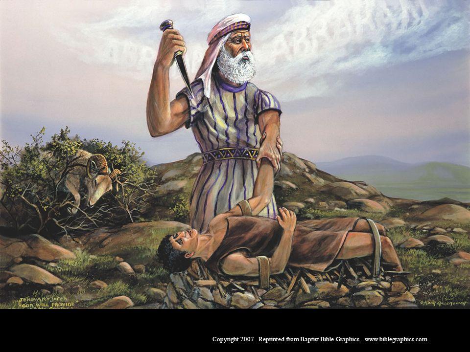 Abraão e Isaque, Gên 21-25. Deus mandou que Abraão sacrificasse seu filho Isaque. Abraão obedeceu, crendo que Deus poderia ressuscitá-lo dentre os mortos. Mas Deus poupou Isaque ao prover um carneiro substituto que morreu em seu lugar. Deus é amor.
