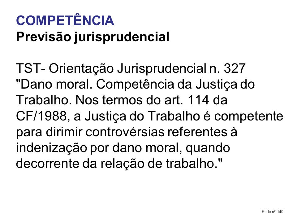 Previsão jurisprudencial TST- Orientação Jurisprudencial n. 327